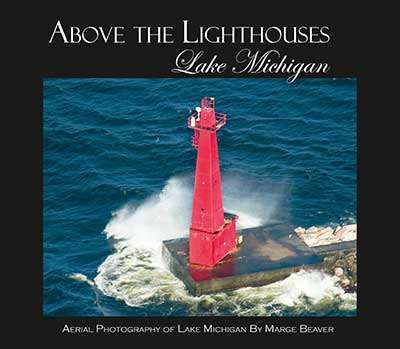 Above the Lighthouses - Lake Michigan - Book